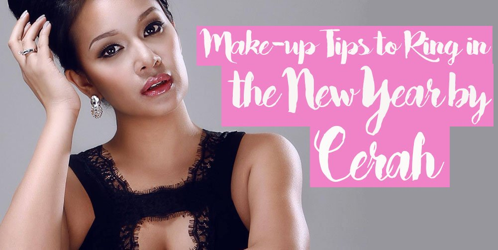 6 MAKE-UP TIPS TO RING IN THE NEW YEAR BY CERAH HERNANDEZ