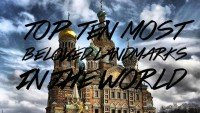 TOP 10 MOST BELOVED LANDMARKS IN THE WORLD