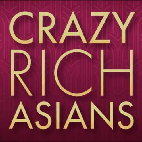CRAZY RICH ASIANS FULL TRAILER IS OUT