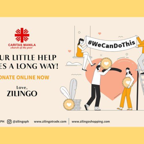 ZILINGO JOINS HANDS WITH CARITAS MANILA FOUNDATION TO EXTEND AID TO FILIPINO FRONTLINERS AND THE LESS FORTUNATE